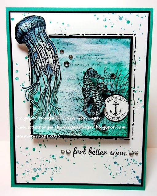 Stamping with Julie Gearinger: Under the Sea- A Mixed Media Card for a Color, Sketch and Doodling Challenge :-) Stampin'  Up! card using By The Tide, From Land  to Sea, Gorgeous Grunge and retired Express Yourself for the CMCC79 Color Challenge- Marina MIst and Bermuda Bay along with the FabFri68 Sketch and MIX128 Doodley-Doo Challenges :-)