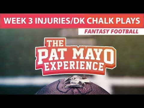 2017 Fantasy Football: Week 3 NFL Injury Report & DraftKings Milly Maker Chalk Picks and Pivots