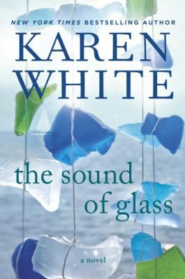 The Sound of Glass by Karen White. The New York Times bestselling author of A Long Time Gone now explores a Southern family's buried history, which will change the life of the woman who unearths it, secret by shattering secret...