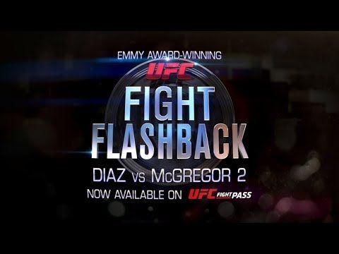 Fight Flashback: Diaz vs McGregor 2 - Free on UFC FIGHT PASS