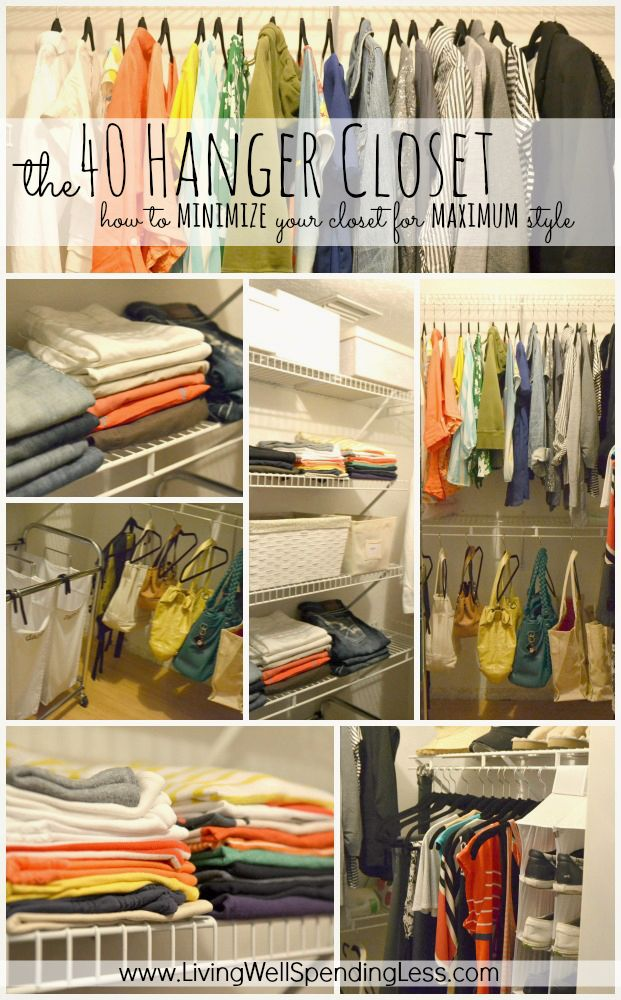The 40 Hanger Closet--how to minimize your closet for maximum style.  This is such a great idea.  Invest in 40 really nice hangers then get rid of everything you dont absolutely love. Really great tips!