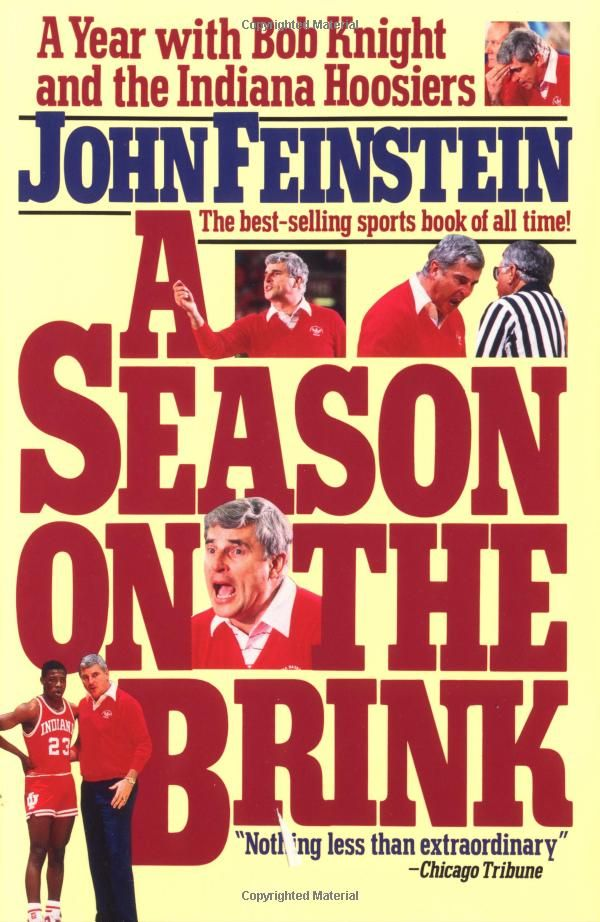 A Season on the Brink: A Year with Bob Knight and the Indiana Hoosiers: John Feinstein: 9781451650259: Amazon.com: Books