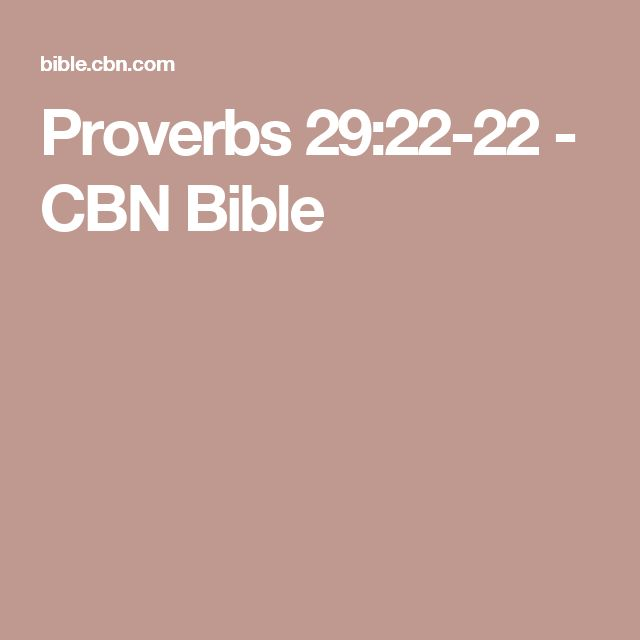 Proverbs 29:22-22 - CBN Bible