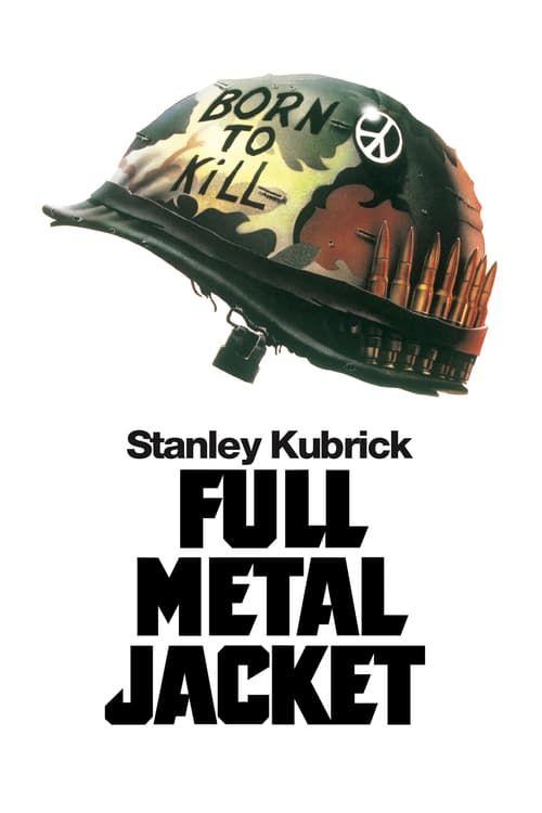 Full Metal Jacket Full Movie Streaming Online in HD-720p Video Quality