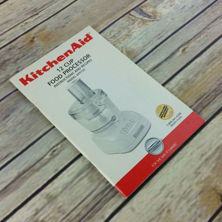 Kitchen aid 12 cup food processor manual kfp750 cookbook