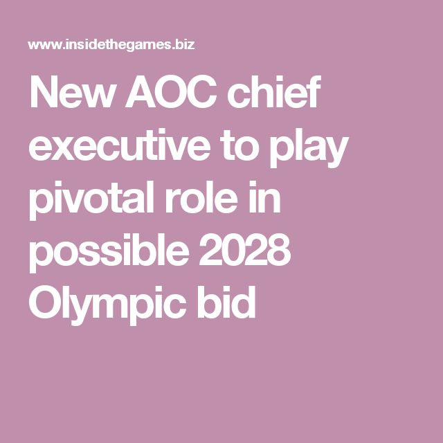 New AOC chief executive to play pivotal role in possible 2028 Olympic bid