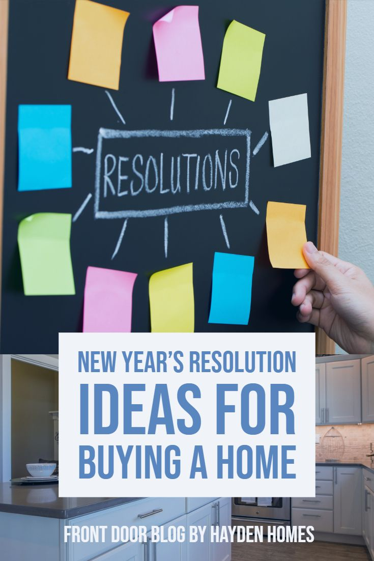New Year S Resolution Ideas For Buying A Home Home Buying