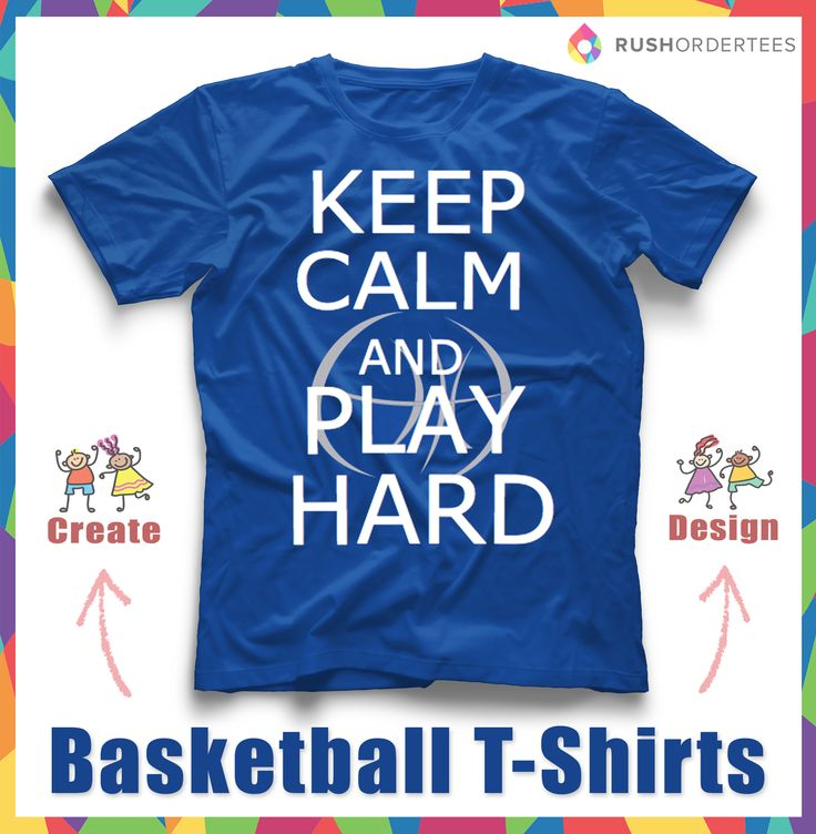 keep calm and play hard basketball custom t shirt design idea create