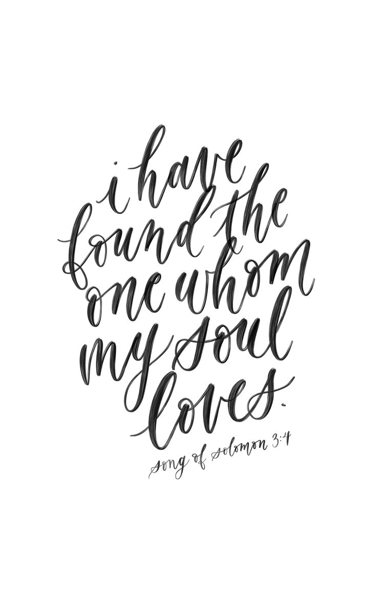 Song of Solomon 3:4, calligraphy quote, handlettering bible verse