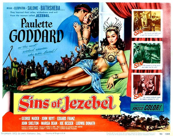 """Sins of Jezebel,"" starring Paulette Goddard. Movie Poster. 1953. Directed by Reginald Le Borg. Lippert Pictures."