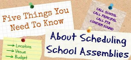 5 things to know about scheduling school assemblies! Click to read this week's blog!