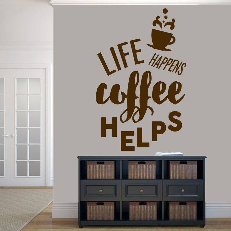 Sweetums 'Life Happens Coffee Helps' 38-inch x 60-inch Wall Decal