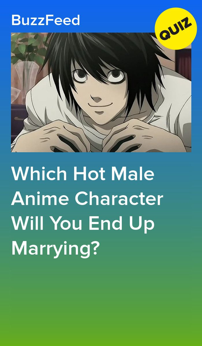 Which Hot Male Anime Character Will You End Up Marrying Anime Quizzes Anime Characters Anime
