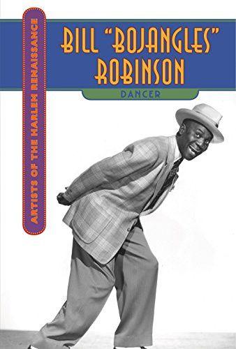 Bill Bojangles Robinson (Artists of the Harlem Renaissance)
