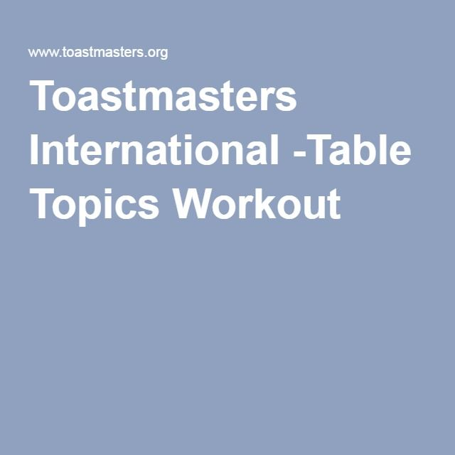 Toastmasters International -Table Topics Workout