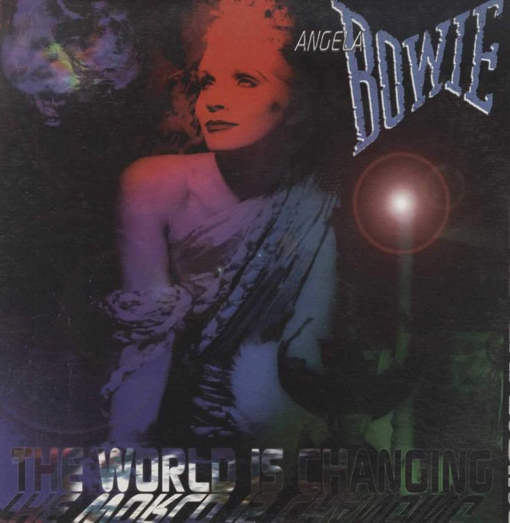Angela Bowie - The World Is Changing