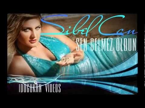 Sibel Can - Sen Gelmez Oldun - YouTube