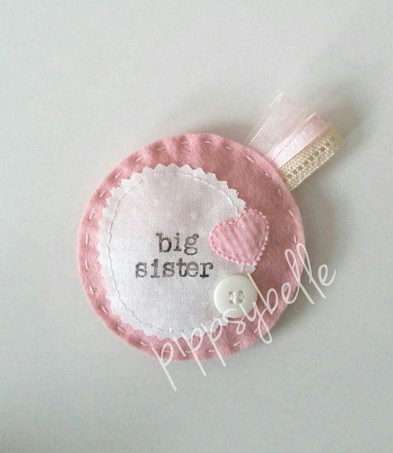 Big sister badge. Big sister gift. Big sister rosette. New sibling gift. felt rosette. Handmade in uk