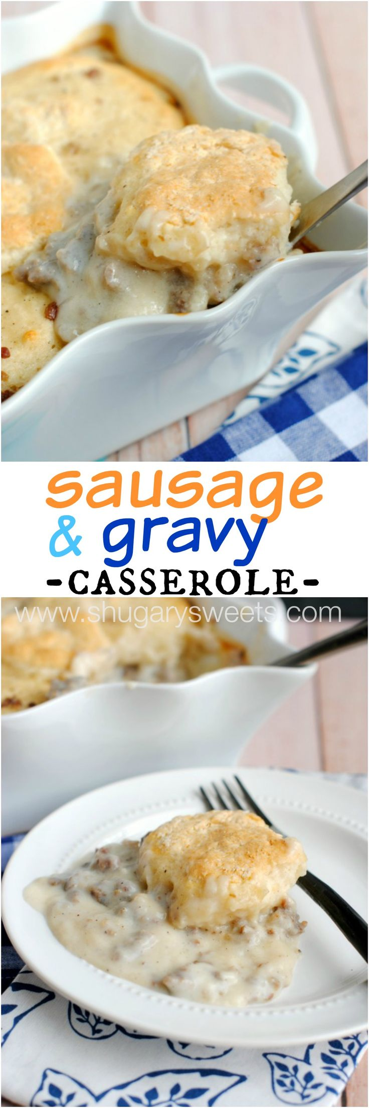 Sausage and Gravy Breakfast Casserole: this delicious, make ahead breakfast idea is perfect for those hectic mornings or holidays!