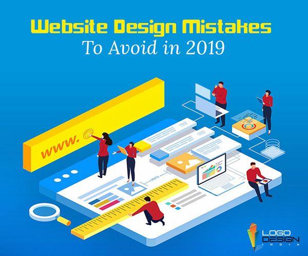 Mistakes Any Web Design Company Should Avoid In 2019 Web Design Company Business Website Design Web Design