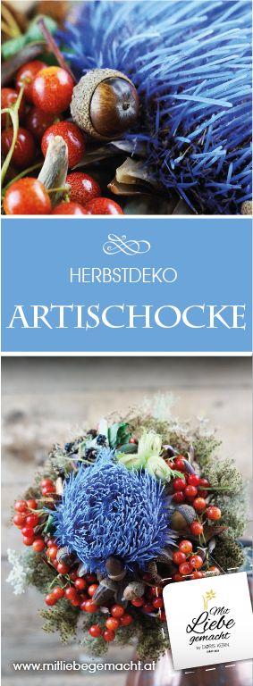 herbstlicher Strauss mit einer Artischockenblüte! DIY Herbst, Naturmaterialien, Mit Liebe gemacht