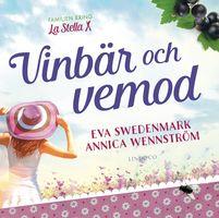 Vinbär och vemod - Annica Wennström, Eva Swedenmark