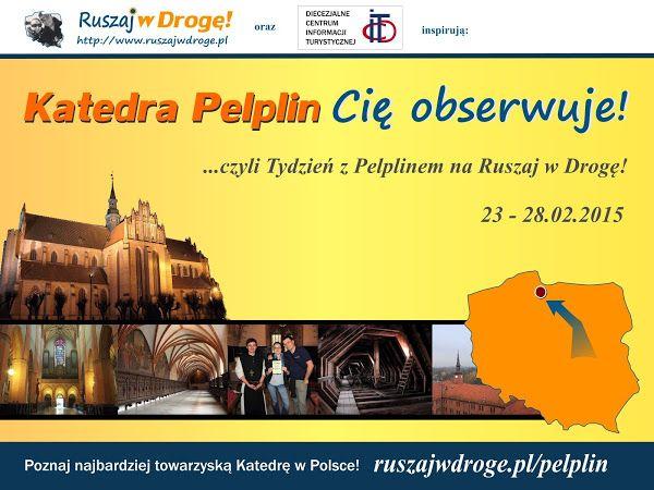 #Katedra #Pelplin Cię obserwuje! - Tydzień z Pelplinem na Ruszaj w Drogę!