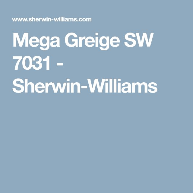 11 Pastel Paint Colors: Mega Greige SW 7031 - Sherwin-Williams