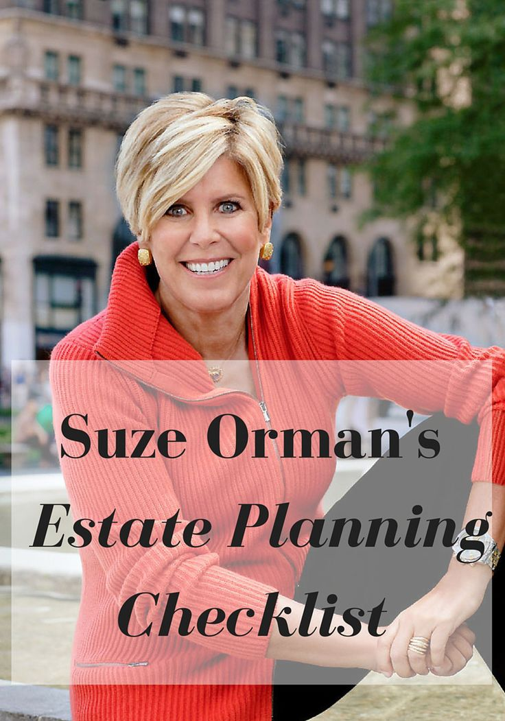 PIN IT: Suze Orman's Estate Planning Checklist || How to write a will and make sure your assets pass to your loved ones exactly as you want—with the fewest possible hassles, taxes and delays.