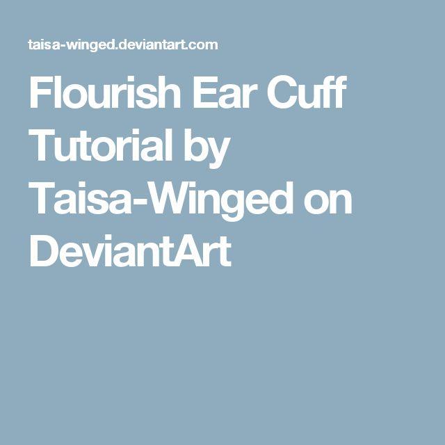Flourish Ear Cuff Tutorial by Taisa-Winged on DeviantArt