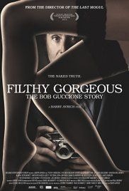 Watch Filthy Gorgeous Online. A look at the extraordinary world of Penthouse founder, visionary and provocateur Bob Guccione.