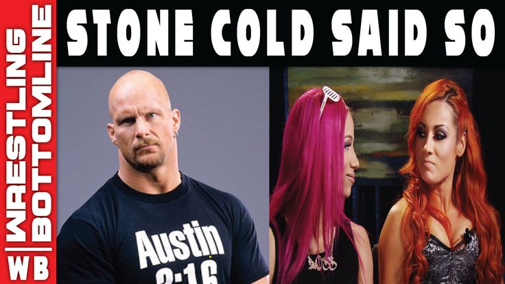 Stone Cold Said So - Becky Lynch And Sasha Banks NXT Takeover Match By Stone Cold Steve Austin