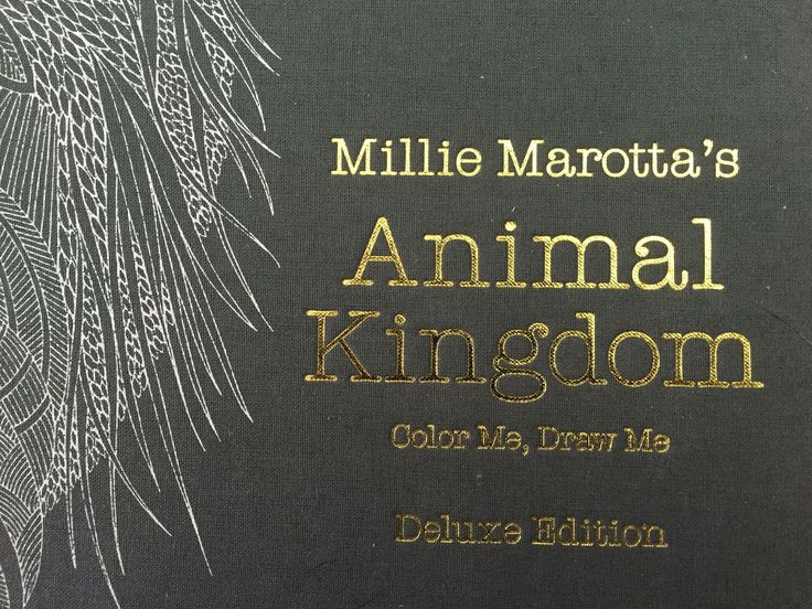 Animal Kingdom DELUXE EDITION Adult Coloring Book By Millie