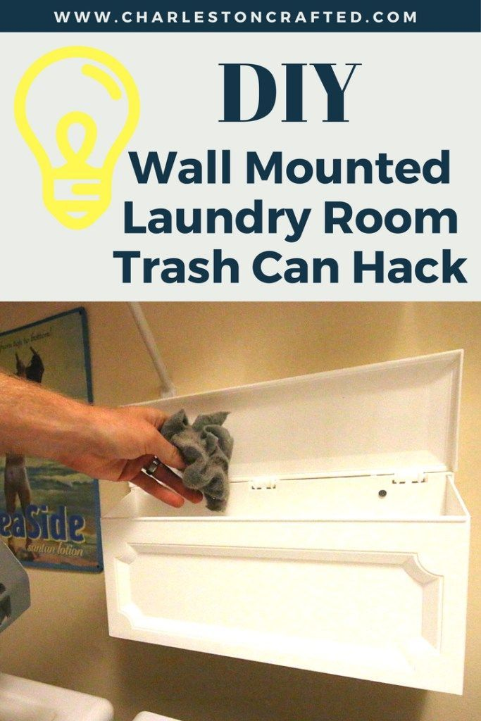 Diy Wall Mounted Laundry Room Trash Can