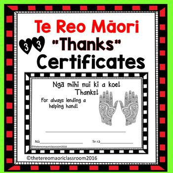Nga mihi nui ki a koe!Thanks!33 different A5 sized black and white certificates. Perfect for the end of the year AND any time to give thanks.This is also a lovely way to introduce another well-known te reo phrase.Thanks for:Being a great leader (girl and boy)Always keeping our whare organisedAlways giving things a whirl (poi)Never giving upSticking your neck out for others (giraffe)Being thoughtful (girl and boy)Being super (girl and boy)Sharing your wisdom (owl)Always lending a helping…