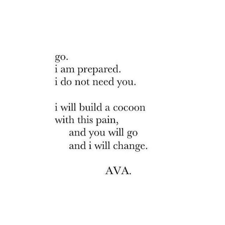 I will change and you will stay the same. Pity.