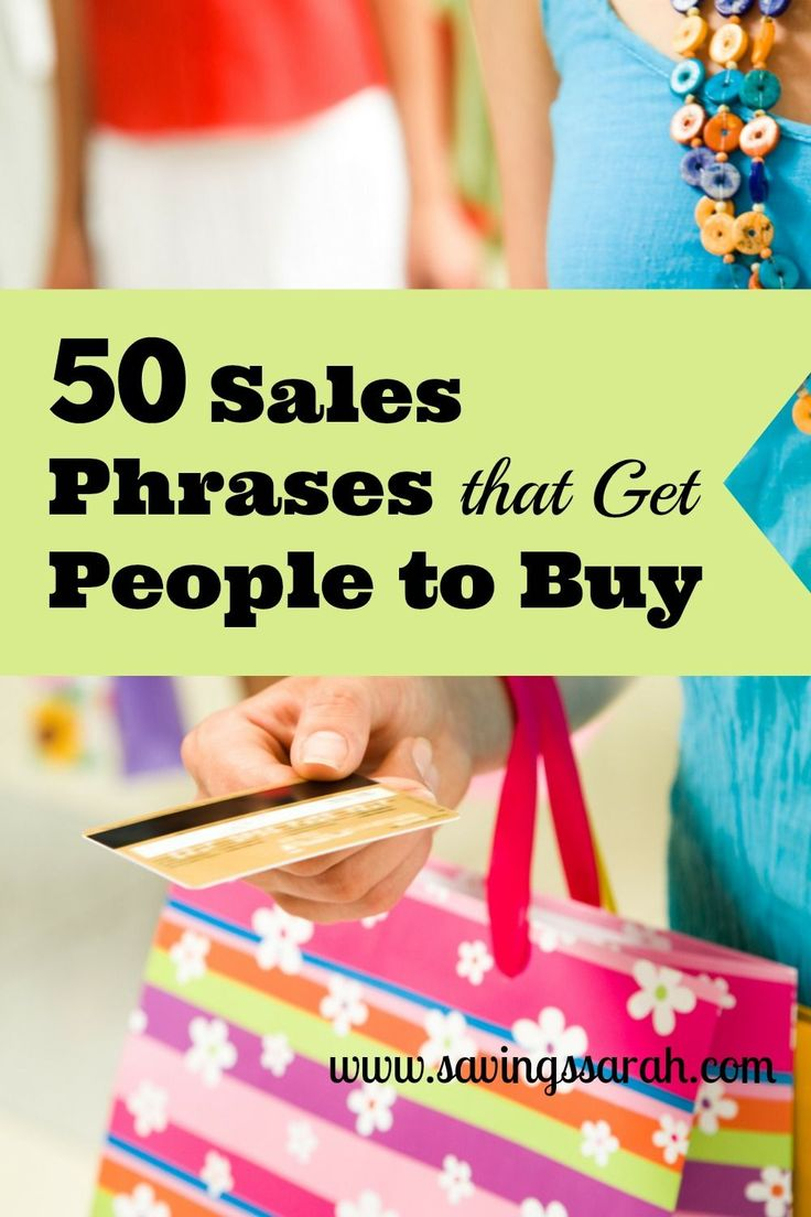 50 Sales Phrases that get people to buy!