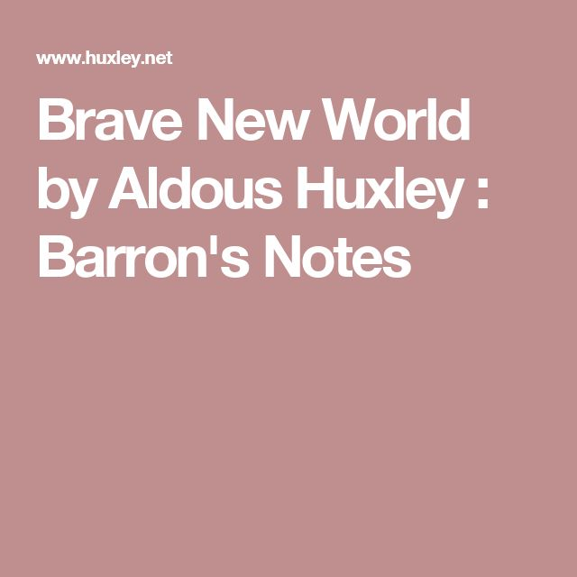a literary analysis of conformity in a brave new world by aldous huxley Literature brave new world aldous huxley chose brave new world after reading william shakespeare's play the tempest in act 5 scene 1 miranda, daughter of the exiled magician prospero, says: analysis of poem daddy by sylvia plath by andrew spacey 15.