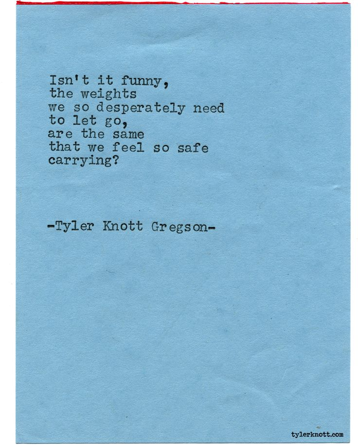 Typewriter Series #1909 by Tyler Knott Gregson Check out my Chasers of the Light Shop! chasersofthelight.com/shop