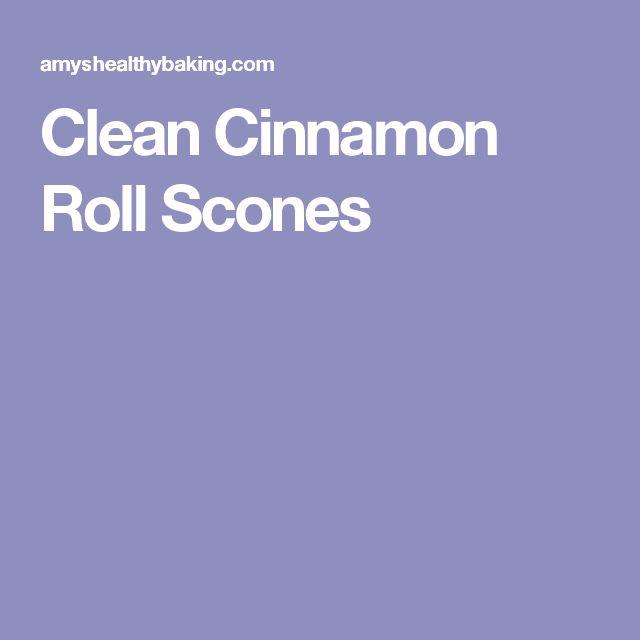 Clean Cinnamon Roll Scones