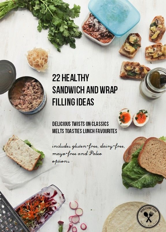 22 Healthy Sandwich and Wrap Filling Ideas | Wholesome Cook