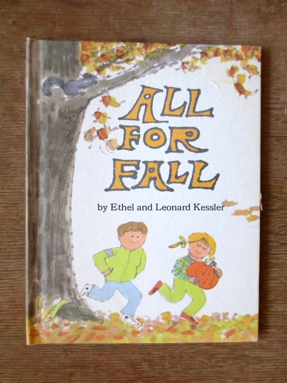 All For Fall (1974) by Ethel and Leonard Kessler - Vintage Childrens' Book: