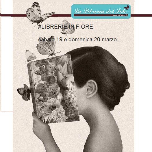 #LIBRERIEINFIORE il #19 marzo 2016 #20 marzo2016 La Libreria del Sole di Lodi partecipa a #LIBRERIEINFIORE: faremo fiorire le nostre vetrine per accogliervi con una ventata di#primavera, FIORI. FARFALLE. ALBERI. COLORE. PROFUMO. ARIA FRESCA. MUSICA. E SOPRATTUTTO LIBRI! #Librerie in FIORE è promosso da #Logosedizioni #labottegadeilibri La libreria del Sole di Lodi ,via Venti settembre 26, tel 0371.428306 #ITALIAinFIORE #noicicrediamo #PRIMAVERAdeiLIBRI