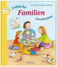 Fröhliche Familien-Geschichten zum Vorlesen - Wich / Wechdorn (ab 2 Jahren)