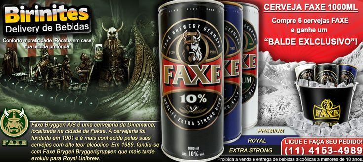 """PROMOÇÃO FAXE - Cerveja FAXE 1000ml - Premium / Royal Export / Extra Strong - Compre 6 cervejas FAXE e ganhe um """"balde exclusivo""""! --- PROMOÇÕES E NOVIDADES!!! www.facebook.com/... #BirinitesDelivery #Birinites #Alphaville #Tambore #AlphavilleeArredores #Delivery #Beer #Cerveja #Drinks"""