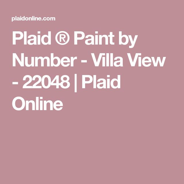 Plaid ® Paint by Number - Villa View - 22048 | Plaid Online