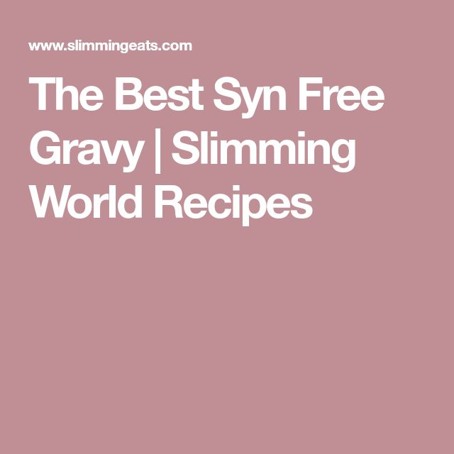 The Best Syn Free Gravy | Slimming World Recipes
