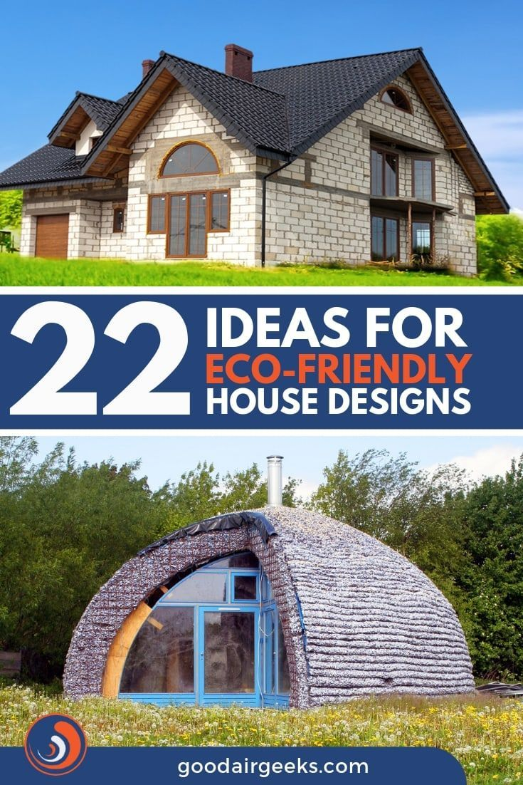 22 Ideas For Eco Friendly House Designs With Pictures Eco House Design Green Building Architecture Eco Friendly House