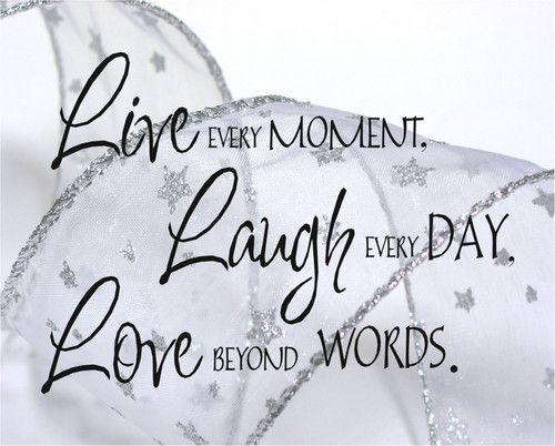 Best 25+ Live Laugh Love Quotes Ideas On Pinterest