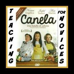 The Movie Canela for Spanish 1 | Mis Clases Locas